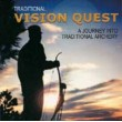 #915 DVD Traditional Vision Quest DVD