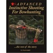 #9322 Advanced Instinctive Shooting for Bowhunting