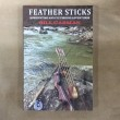 #955 Feather Sticks-Bowhunting and Fly Fishing Adventures by Bill Carman